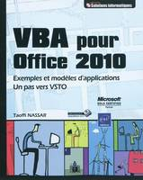 VBA Office 2010 - Exemples et modèles d'applications - Un pas vers VSTO
