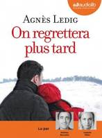On regrettera plus tard, Livre audio 1 CD MP3