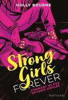 Strong Girls Forever Tome - 1, Comment ne pas devenir cinglée