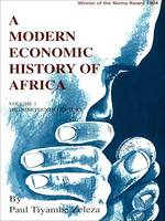 A modern economic history of Africa, Volume 1 The nineteenth century