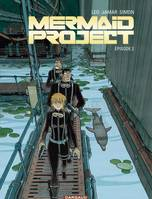 Épisode 2, MERMAID PROJECT 