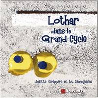 Lothar dans le grand cycle