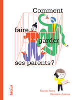 Comment faire garder ses parents ?