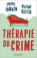 THERAPIE DU CRIME