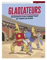 Gladiateurs au temps de Rome
