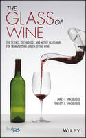 The Glass of Wine (Anglais), The Science, Technology, and Art of Glassware for Transporting and Enjoying Wine