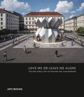 Love Me or Leave Me Alone: The Art of Studio Morison /anglais