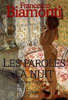 LES PAROLES LA NUIT, roman