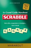 Le Grand Guide Marabout du Scrabble®, nouvelle édition 2012