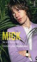 Mick / sex and rock'n'roll, sex and rock'n'roll