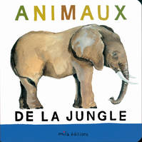 ANIMAUX DE LA JUNGLE (LES)