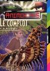 Animorphs Tome XLIII : Le complot