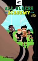 2, All Blacks Academy - Tome 2 - Voyage en terre de rugby