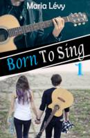 Born To Sing 1
