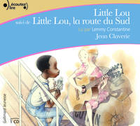 Little Lou suivi de Little Lou, la route du Sud, Suivi de Little Lou, la route du Sud
