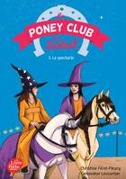 Le Poney Club du Soleil - Tome 3 - Le spectacle
