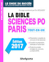 La bible Sciences Po Paris , Tout-en-un : édition 2017