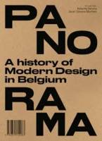 Panorama, A History Of Modern Design In Belgique