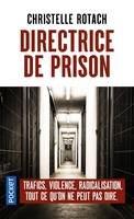 Directrice de prison, Terrorisme, surpopulation, suicides
