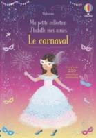 Le carnaval - Ma petite collection J'habille mes amies
