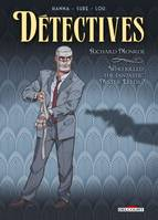 Détectives T02, Richard Monroe - Who killed the fantastic Mister Leeds ?