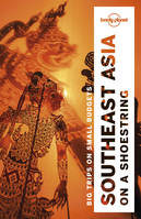 Southeast Asia on a shoestring - 19ed - Anglais