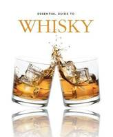 Essential Guide to Whisky (Anglais)