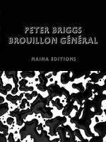 Peter Briggs : Brouillon general