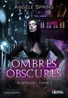 Anastasia, Ombres obscures, T2