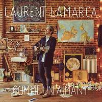 CD / Comme Un Aimant / Laurent Lamarca