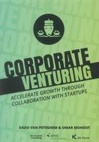 Corporate Venturing, Accelerate growth through collaboration with startups