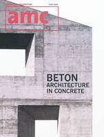AMC BETON - ARCHITECTURE IN CONCRETE, Beton : architecture in concrete