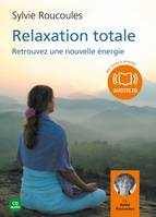 Relaxation totale, Livre audio 1 CD audio