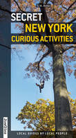 Secret New York , Curious activities