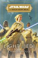 LIGHT OF THE JEDI (STAR WARS, THE HIGH REPUBLIC)