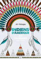 Indiens d'Amérique, 100 coloriages anti-stress
