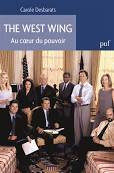 THE WEST WING AU COEUR DU POUVOIR