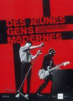 JEUNES GENS MODERNES (DES), post-punk, cold wave et culture novö en France, 1978-1983