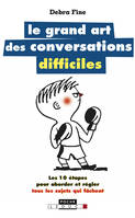 Le grand art des conversations difficiles
