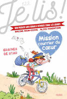 MISSION COURRIER DU COEUR - TOME 1 - GRAINES DE STAR