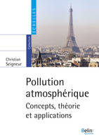 Pollution atmosphérique, Concepts, théorie et application