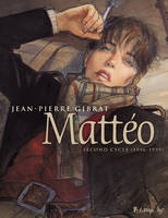 Mattéo Intégrale Volume 2 (Tome 3, Tome 4 et Tome 5) - second cycle (1936-1939)