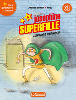 4, Joséphine Superfille 4 - L'affaire Hypnosia