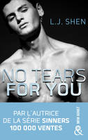 No tears for you, le nouveau roman new adult par l'autrice de la série