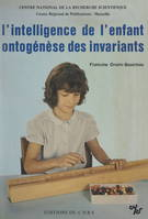 L'intelligence de l'enfant, ontogenèse des invariants