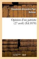Opinion d'un patriote (27 avril)
