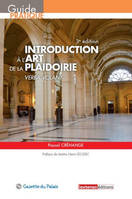 Introduction à l'art de la plaidoirie / verba volant