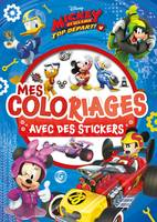 LA MAISON DE MICKEY - Mes coloriages avec Stickers