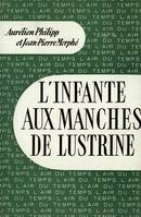 L'Infante aux manches de lustrine, Introduction à la vie administrative