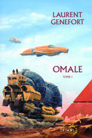 Tome 1, Omale (Tome 1), L'aire humaine